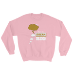 Dare To Dream BIG Two Tone - Unisex Sweatshirt - LiVit BOLD - 8 Colors - LiVit BOLD