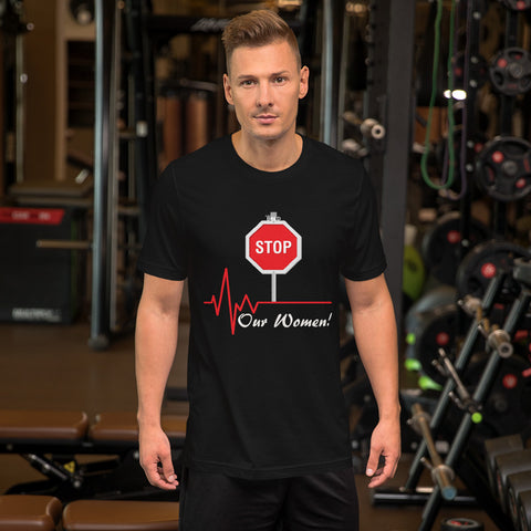 STOP harming our Women - Short-Sleeve Unisex T-Shirt - 15 Colors - LiVit BOLD