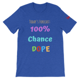 TODAY'S FORECAST - VER. #2 SHORT-SLEEVE UNISEX T-SHIRT - 10 COLORS