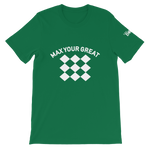 Max Your Great 2.0 Short-Sleeve Unisex T-Shirt - 8 Colors - LiVit BOLD