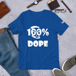 100% Dope Short-Sleeve Unisex T-Shirt - 16 Colors - LiVit BOLD
