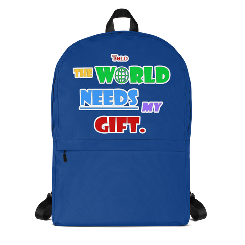The World Needs My Gift Backpack - Blue - LiVit BOLD