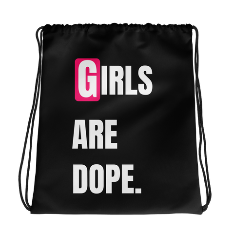 Girls Are Dope Drawstring bag - Black - LiVit BOLD