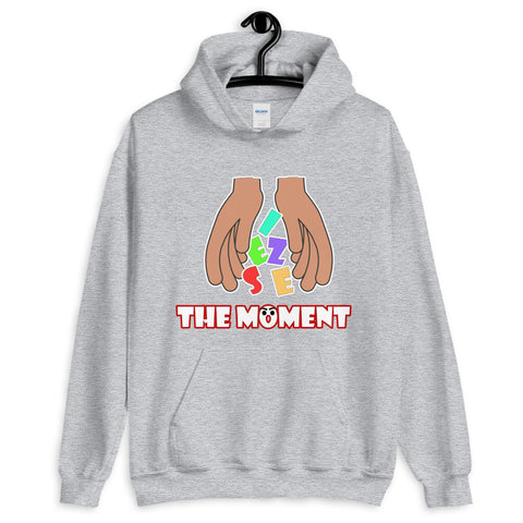 Seize The Moment Unisex Hoodie - 10 Colors