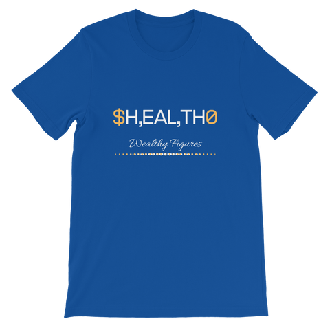 Wealthy Figures (Health) Short-Sleeve Unisex T-Shirt - 4 Colors - LiVit BOLD