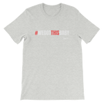We Got This Baby Short-Sleeve Unisex T-Shirt - 3 Colors - LiVit BOLD