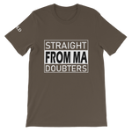 Straight From Ma (From My) Doubters Short-Sleeve Unisex T-Shirt - 11 Colors - LiVit BOLD
