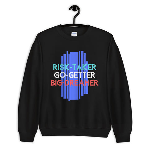 Risk-Taker. Go-Getter. Big Dreamer. - Unisex Sweatshirt - 4 Colors - LiVit BOLD
