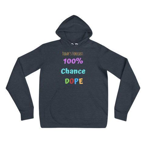 Today's Forecast Unisex hoodie - 5 Colors