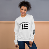 Max Your Great 2.0 Unisex Sweatshirt - 2 Colors