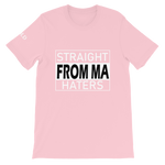 Straight From Ma (From My) Haters Short-Sleeve Unisex T-Shirt - 11 Colors