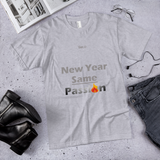 New Year Same Passion Unisex Short-Sleeve T-Shirt - LiVit BOLD - LiVit BOLD