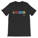 God Got Us Short-Sleeve Unisex T-Shirt - LiVit BOLD