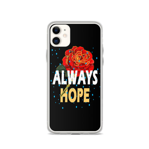 Always Hope  iPhone Case