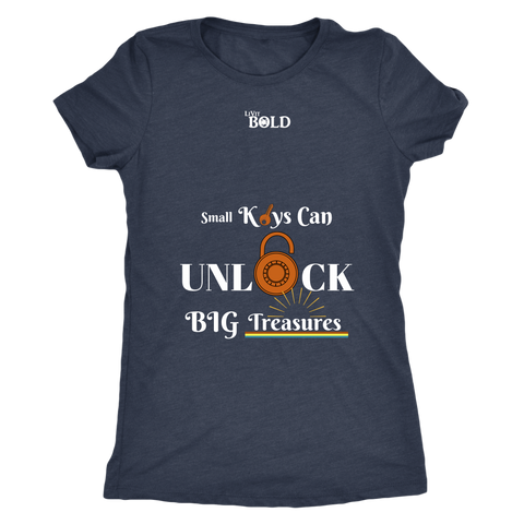 Small Keys Can Unlock BIG Treasures T-Shirt - LiVit BOLD - LiVit BOLD