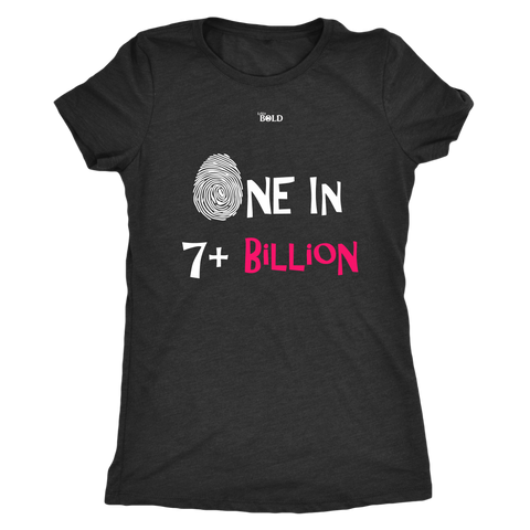 One In 7 Plus Billion - Women's T-Shirt - 6 Colors - LiVit BOLD - LiVit BOLD