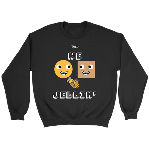 We Jellin' Unisex Crewneck Sweatsirt - LiVit BOLD - 7 Colors