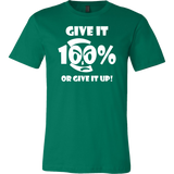 Give It 100% Or Give It Up - Men's T-Shirt - LiVit BOLD - 16 Colors - LiVit BOLD