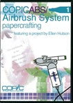 Copic DVD -  Copic Airbrush Vol. 1 - Papercrafting