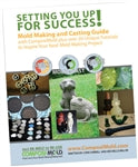 ComposiMold Book: Setting You Up for Success!: Mold Making and Casting Guide