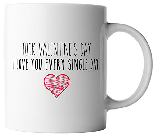 vanVerden Tasse F*ck Valentine's Day I Love You Every Single Day. inkl. Geschenkkarte, Farbe:Weiß/Bunt