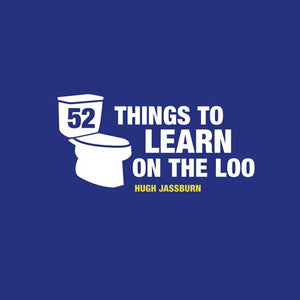 52 Things to Learn on the Loo