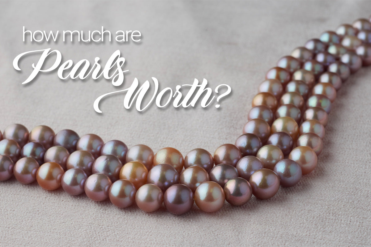 How Much Are Pearls Worth?