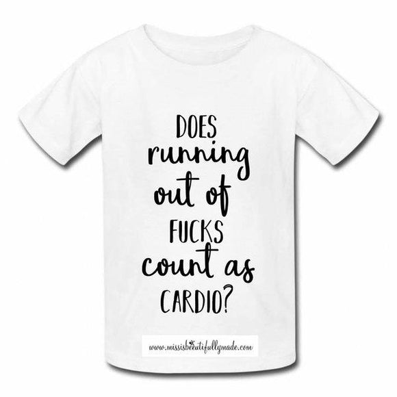 T-shirt - Does running out of fucks count as cardio