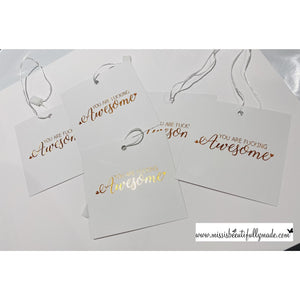 Gift tags (you are fucking awesome)
