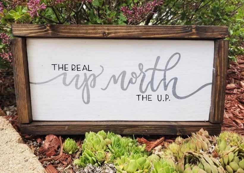 Real Up North Sign