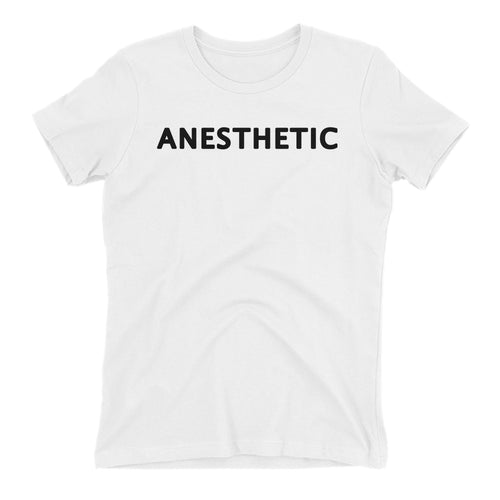 Anesthetic T shirt Anesthetic Doctor T shirt White short-sleeve Cotton T shirt for women