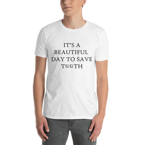 Beautiful day to save tooth T shirt Dentist T shirt White Cotton T shirt for men