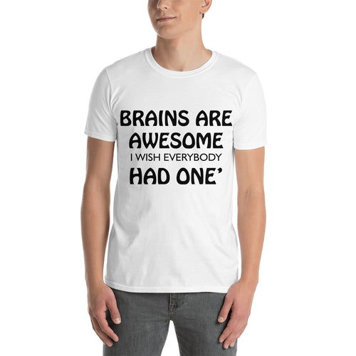 Brains are awesome t shirt White Funny T shirt Cotton short sleeve Humor t shirt for men