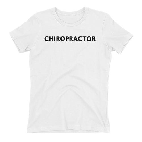 Chiropractor T shirt White Medical Specialist T shirt Cotton Short Sleeve T shirt for Lady Doctors