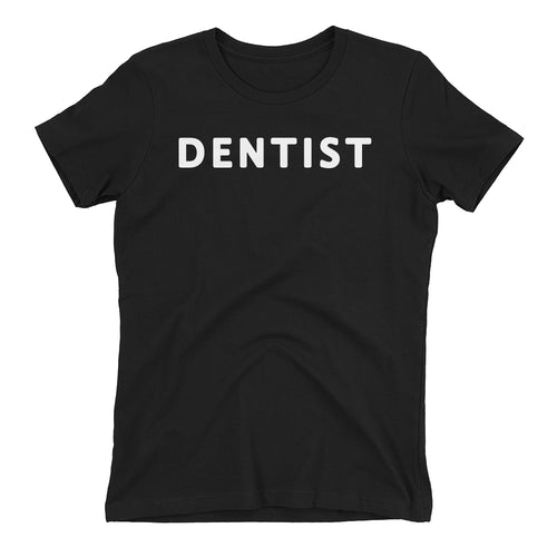 Dental T shirt One word Dentist T shirt Black Cotton short-sleeve T shirt for women