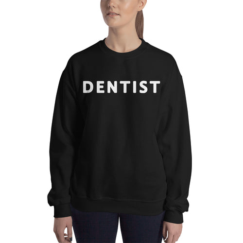 Dental Sweatshirt One Word Dentist sweatshirt Black Dentist sweatshirt for women
