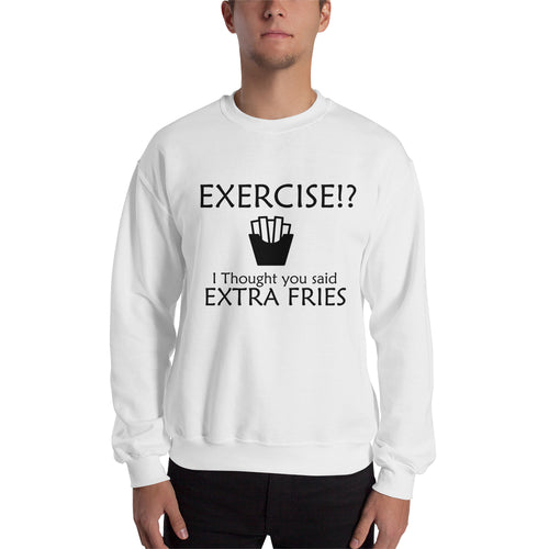 Extra Fries Sweatshirt Funny Food Sweatshirt Cotton-Polyester White Food Humor Sweatshirt for men