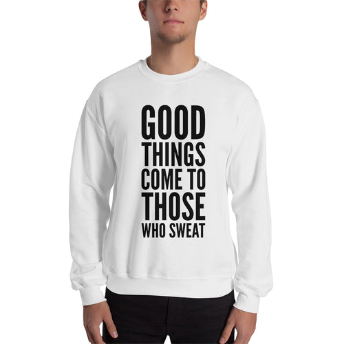 Motivational Quote Sweatshirt Fitness Sweatshirt White Full-sleeve Workout Sweatshirt for men