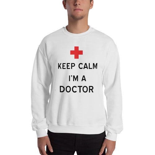 Keep calm I am A Doctor T Shirt White 100% Cotton Sweatshirt for Doctors