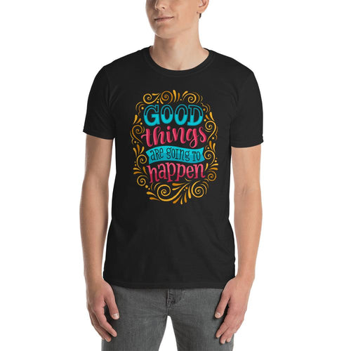 Good Things are Going To Happen Black Cotton T Shirt for Men - Dafakar