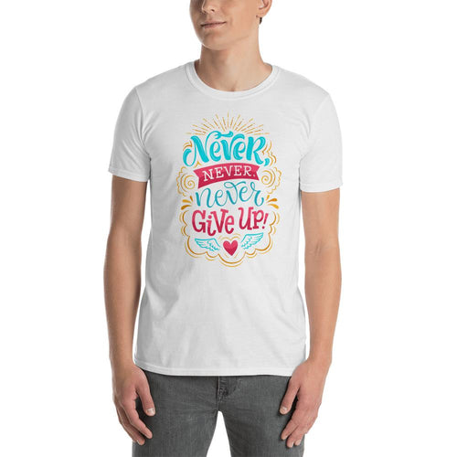 Never Give Up T Shirt White Cotton Never Give Up T Shirt for Men - Dafakar