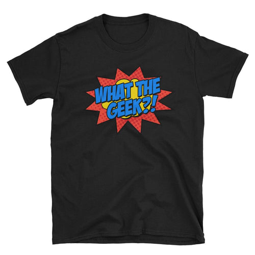 What The Geek T Shirts Black What The Nerd T Shirt for Men - Dafakar