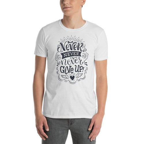 Never Give Up T Shirt White Never Give Up T Shirt for Men - Dafakar