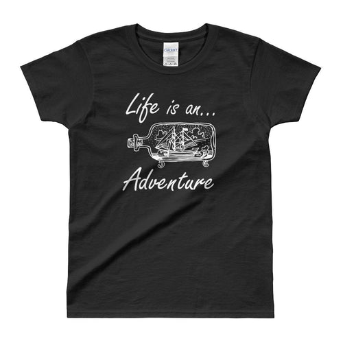 Life is an Adventure T Shirt Black Adventure Life T Shirt for Women - Dafakar