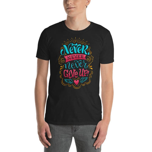Never Give Up T Shirt Black Cotton Never Give Up T Shirt for Men - Dafakar