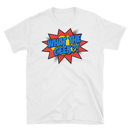 What The Geek T Shirts White What The Nerd T Shirt for Men - Dafakar
