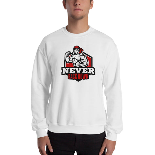 Never Back Down Sweatshirt Muscles Sweatshirt White Full-sleeve Fitness Sweatshirt for men