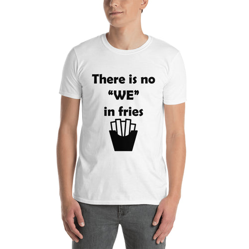 No we in Fries T shirt White Food T shirt Cotton Short-sleeve T shirt for men