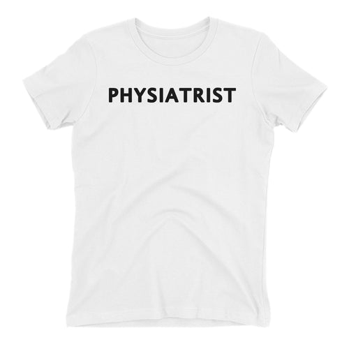Physiatrist T shirt One Word Lady Doctor T shirt Short-sleeve White Cotton T shirt for women