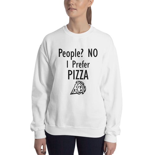 I Prefer Pizza Sweatshirt Food Sweatshirt White Cotton Foodies Sweatshirt for women